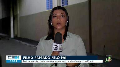 Polícia investiga rapto de criança pelo pai em Santana do Cariri - Confira mais notícias em g1.globo.com/ce