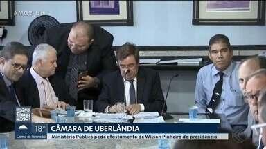 MP pede que Wilson Pinheiro deixe a presidência da Câmara de Uberlândia - Promotores alegam que o retorno do vereador investigado às atividade gera sentimento de impunidade aos cidadãos e fere o princípio da moralidade da Constituição Federal.