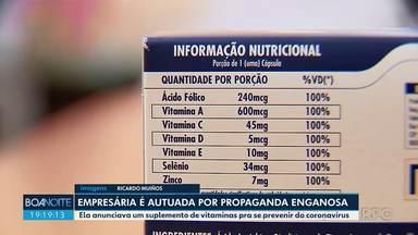 Dona de farmácia é autuada por propaganda enganosa - Ela anunciava um suplemento de vitaminas pra se prevenir do coronavírus