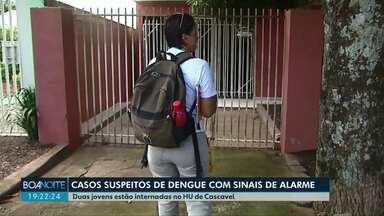 Duas pessoas estão internadas com suspeita de dengue com sinais de alarme - As pacientes são duas jovens. Uma tem 16 anos e a outra 22 anos. Elas foram transferidas para o HU nesta sexta-feira (07/02).