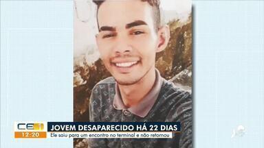 Jovem está desaparecido há 22 dias - Saiba mais no g1.com.br/ce