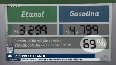 MG2 repercute reflexos da alta do preço do etanol em Uberlândia - Preço do combustível cresceu nos últimos 12 meses e impactou diretamente para o consumidor final. Veja quando compensa optar pelo álcool para abastecer.