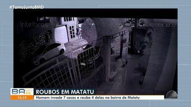 Câmeras de segurança flagram invasão de casas e furtos em Matatu de Brotas - Quatro dos sete imóveis foram roubados.