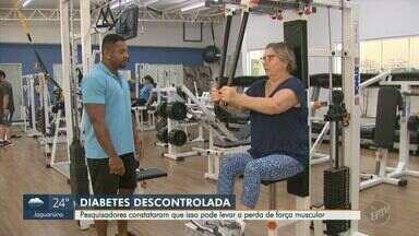 Descontrole da diabetes pode levar a perda de força muscular segundo pesquisadores - O estudo feito na UFSCAR também afirma que esse problema afeta mais os homens que as mulheres.