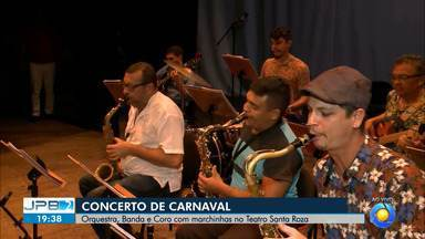JPB2JP: Orquestra, Banda e Coro com marchinhas no Teatro Santa Roza - Concerto especial.