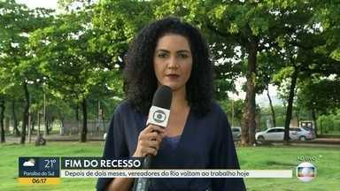 Vereadores do Rio voltam ao trabalho nesta segunda-feira (17) - Recesso durou dois meses.