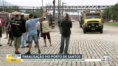 Paralisação de caminhoneiros no Porto de Santos - Eles pedem redução do ICMS e tabelamento do frete