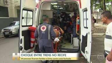Acidente com trens no Recife deixou 64 pessoas feridas - A polícia e a Companhia Brasileira de Trens Urbanos investigam a causa do acidente