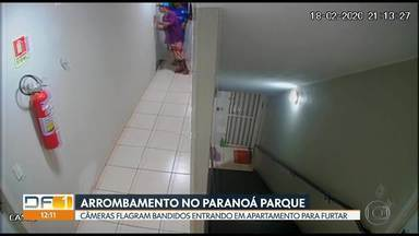 Câmeras de segurança flagram bandidos arrombando apartamento no Paranoá Parque - Dois homens forçaram a porta e invadiram o apartamento para furtar um botijão de gás.