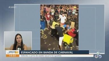 Homem é espancado por grupo de pessoas durante banda de carnaval em Manaus - Vítima defendeu a prima de assédio sexual e foi agredido.
