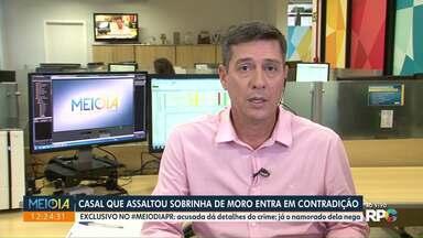 Casal que assaltou sobrinha de Moro entra em contradição - Meio-Dia Paraná teve acesso exclusivo aos interrogatórios.