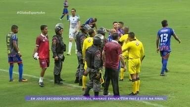 Em jogo tenso no fim, Manaus FC empata com Fast e avança para final de turno - Em jogo tenso no fim, Manaus FC empata com Fast e avança para final de turno