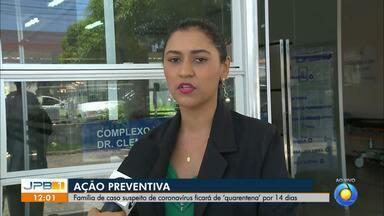 Família de caso suspeito de coronavírus ficará de 'quarentena' por 14 dias - Paciente está internado no Hospital Clementino Fraga, em João Pessoa.
