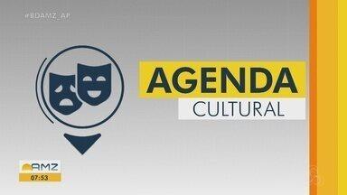 Confira a agenda cultural do Bom Dia Amazônia - AP deste fim de semana - Confira a agenda cultural do Bom Dia Amazônia - AP deste fim de semana