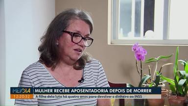 Mulher do Paraná continua recebendo aposentadoria mesmo após morrer - Filha dela luta há quatro anos para devolver dinheiro ao INSS.