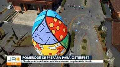 Pomerode acelera preparativos para a Osterfest; ovo de Páscoa é atração - Pomerode acelera preparativos para a Osterfest; ovo de Páscoa é atração