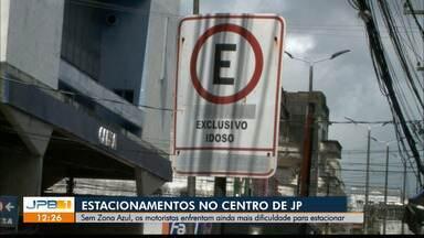 Motoristas encontram dificuldades em estacionar após fim da Zona Azul - Sem Zona Azul, os motoristas enfrentam ainda mais dificuldade para estacionar no centro de João Pessoa.