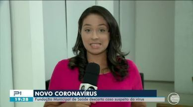 FMS descarta um caso suspeito de coronavírus em Teresina - FMS descarta um caso suspeito de coronavírus em Teresina