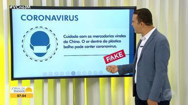 'Fake news': Jornal da Manhã esclarece boatos em relação ao novo coronavírus - Veja o que é verdade e o que é mentira nas informações que circulam pelas redes sociais a respeito da doença.