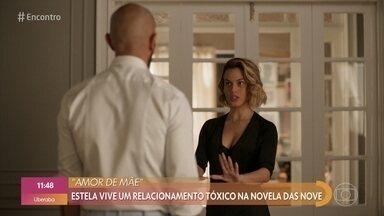 Letícia Lima fala de relacionamento tóxico de Estela na novela das 9 - Letícia Lima fala sobre sua personagem em 'Amor de Mãe'
