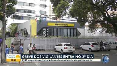 Greve dos vigilantes chega ao segundo dia na Bahia - Veja impactos em Salvador e algumas cidades do interior do estado.