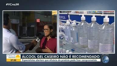 Especialista alerta que álcool gel caseiro não é recomendado - Eficácia do produto pode ficar comprometida.