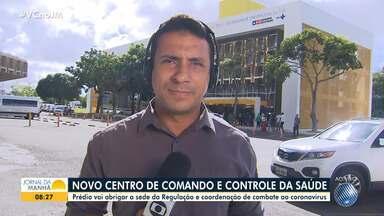 Centro Estadual de Comando e Controle de Saúde é inaugurado no CAB, em Salvador - Prédio também vai abrigar a Central de Regulação do Estado, além de concentrar ações de combate ao novo coronavírus.