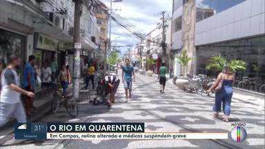 Em Campos, RJ, ruas estão vazias e médicos suspendem greve - Categoria tomou a decisão baseada na pandemia do coronavírus. Greve começou em fevereiro.
