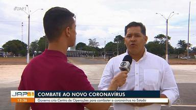 Governo cria Centro de Operações para combater o novo coronavírus no Amapá - Governo cria Centro de Operações para combater o novo coronavírus no Amapá