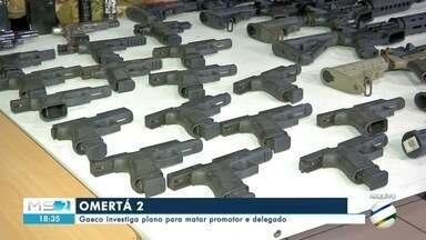 Operação Omertà investiga plano para matar delegado e promotor - A segunda fase investiga plano para matar delegado e promotor