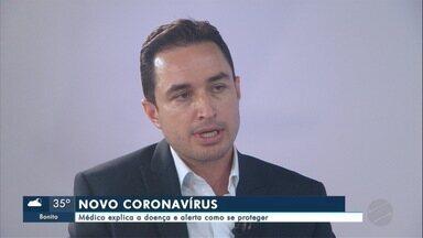Médico Pneumologista explica sobre o Novo Coronavírus - Dr. Henrique Brito alerta como a população pode se proteger para diminuir o contágio da doença