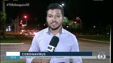 Número de casos suspeitos de coronavírus no Tocantins sobe para 11 - Número de casos suspeitos de coronavírus no Tocantins sobe para 11