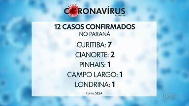 Doze casos de novo coronavírus foram confirmados no Paraná - Secretaria Estadual de Saúde afirma que todos os casos são importados.