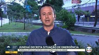 Situação de emergência em Jundiaí por causa do novo coronavírus - Prefeitura diz que há dois casos confirmados da doença na cidade