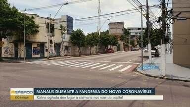Após quarentena contra coronavírus, ruas são encontradas vazias - Rotina agitada deu lugar à calmaria nas ruas da capital.