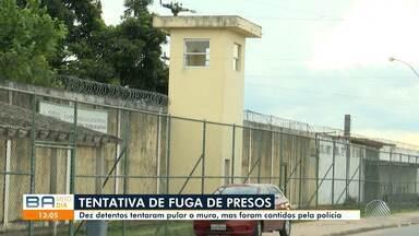 Detentos tentam fugir de Presídio Regional de Feira de Santana mas são recapturados - A ação aconteceu na sexta-feira (20), quando 10 presos tentaram pular o muro da instituição.