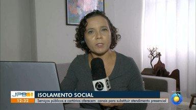 Serviços públicos oferecem atendimento digital, na Paraíba - Para evitar exposição de seus clientes, cartórios passam a adotar canais digitais para evitar atendimento presencial.