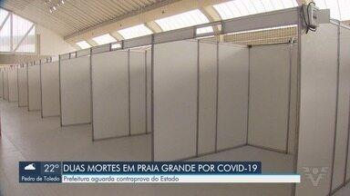 Praia Grande monta hospital de campanha para atender casos de Covid-19 - Unidade atenderá casos de baixa e média complexidade. Município tem cinco casos confirmados da doença e confirmou as primeiras mortes.