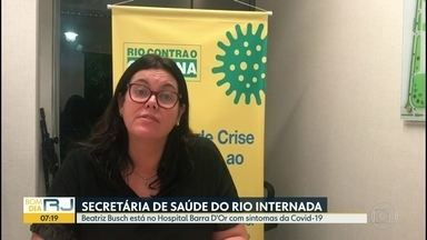 Secretária municipal de Saúde do Rio está internada com sintomas do novo coronavírus - O prefeito Marcelo Crivella publicou numa rede social que Beatriz Busch foi internada para fazer exames e receber os cuidados necessários.
