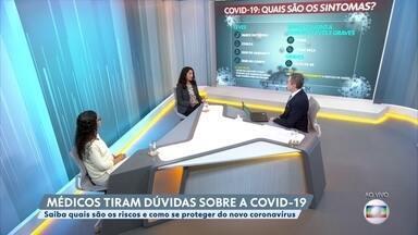 Pacientes com sintomas graves da Covid-19 devem procurar serviço de saúde mais próximo - Especialista explica onde o paciente com sintomas do novo coronavírus deve procurar atendimento.