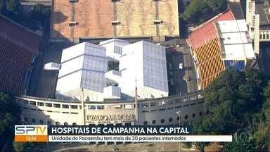 Hospital de campanha do Pacaembu tem mais de 20 pacientes internados - Cidades da Grande São Paulo se preparam para enfrentar o coronavírus com hospitais de campanha.
