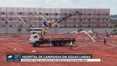 Começaram as obras do hospital de campanha de Águas Lindas - Estrutura terá 200 leitos para atender pacientes do entorno e do DF. Obras devem durar 15 dias.