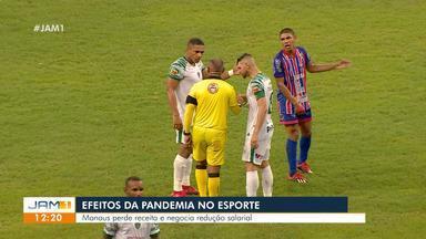 Manaus FC perde receita e negocia redução salarial - Time manauara começa a sentir efeitos da pandemia do novo coronavírus