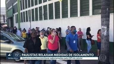 Governo usa dados de quatro operadoras de celular para monitorar distanciamento - Paulista relaxam as medidas de isolamento