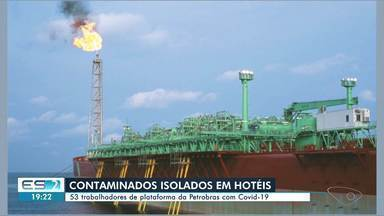 Coronavírus: plataforma de petróleo no ES registra mais de 30 casos - Dos doentes, 29 estão em isolamento em um hotel na Grande Vitória.