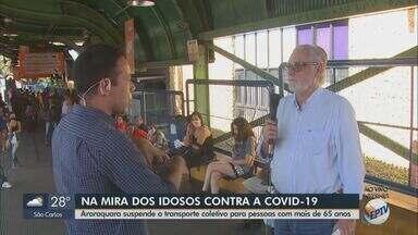 Araraquara suspende gratuidade do transporte coletivo para idosos com mais de 65 anos - Medida é para conter a circulação do grupo de risco.