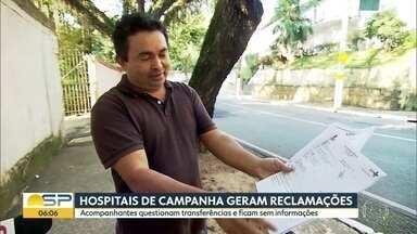 Familiares de pacientes reclamam de falta de informação em hospitais de campanha - Pacientes foram transferidos sem que familiares fossem informados