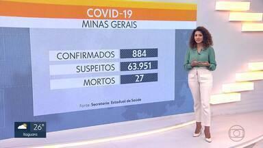 Minas Gerais tem 884 confirmados de Covid-19 - Número de mortes chega a 27 em todo o Estado.