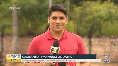 Prefeitura de Manaus realiza campanha de doação para moradores de rua - Camapanha #ManausSolidária recebe doações.