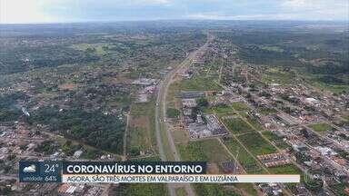 Três pessoas infectadas pelo novo coronavírus já morreram no Entorno do DF - A última vítima morava em Valparaíso de Goiás. As outras duas mortes foram registradas em Luziânia.